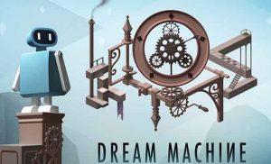 دانلود بازی Dream Machine – The Game مود شده