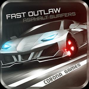 دانلود بازی Fast Outlaw: Asphalt Surfers با پول بینهایت