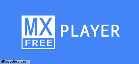 دانلود برنامه ویدیو پلیر ام اکس پلیر MX Player برای اندروید