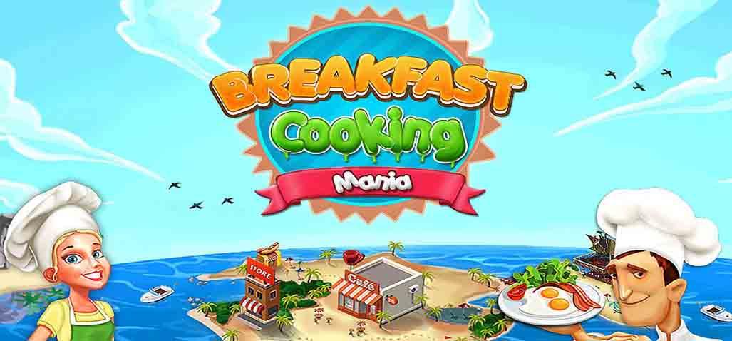 دانلود بازی Breakfast Cooking Mania با پول بی نهایت