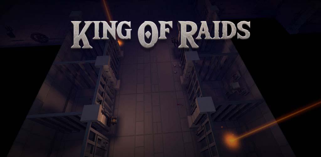 دانلود بازی King of Raids برای اندروید + مود